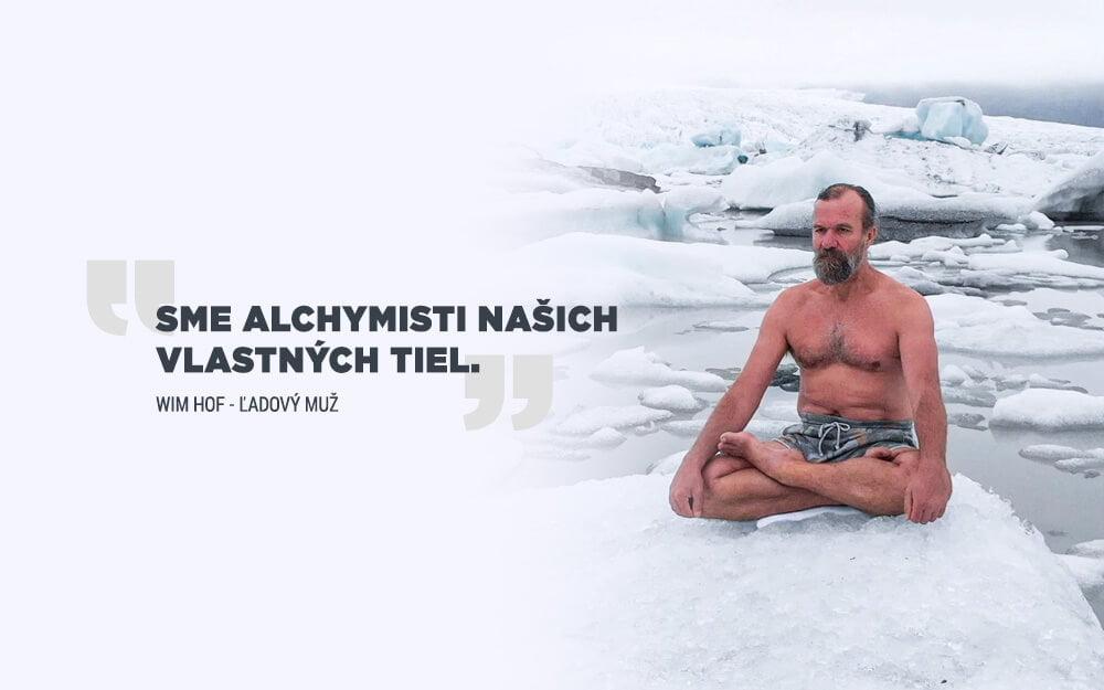 Nauč sa pomocou Wim Hof metódy ovládnuť svoje telo a myseľ