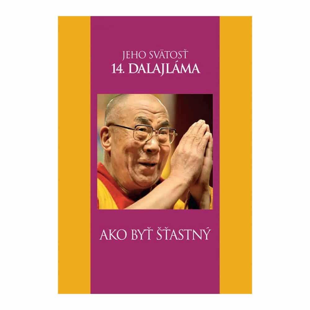 Inšpiratívna kniha - Dalajláma, Ako byť šťastný