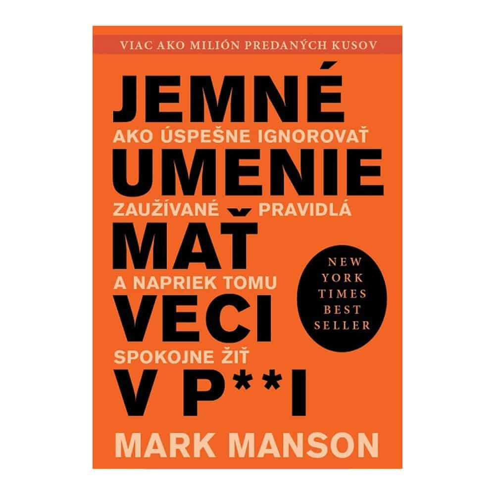 Aká kniha patrí medzi najlepšie motivačné knihy? Titul s kontroverzným názvom od Marka Mansona si svoje miesto v rebríčku určite zaslúži