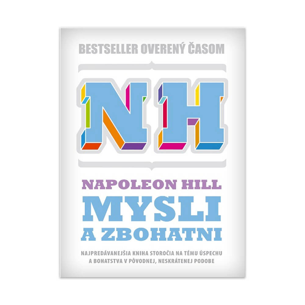 Kniha Mysli a zbohatni od Napoleona Hilla je bibliou medzi knihami o bohatstve a úspechu
