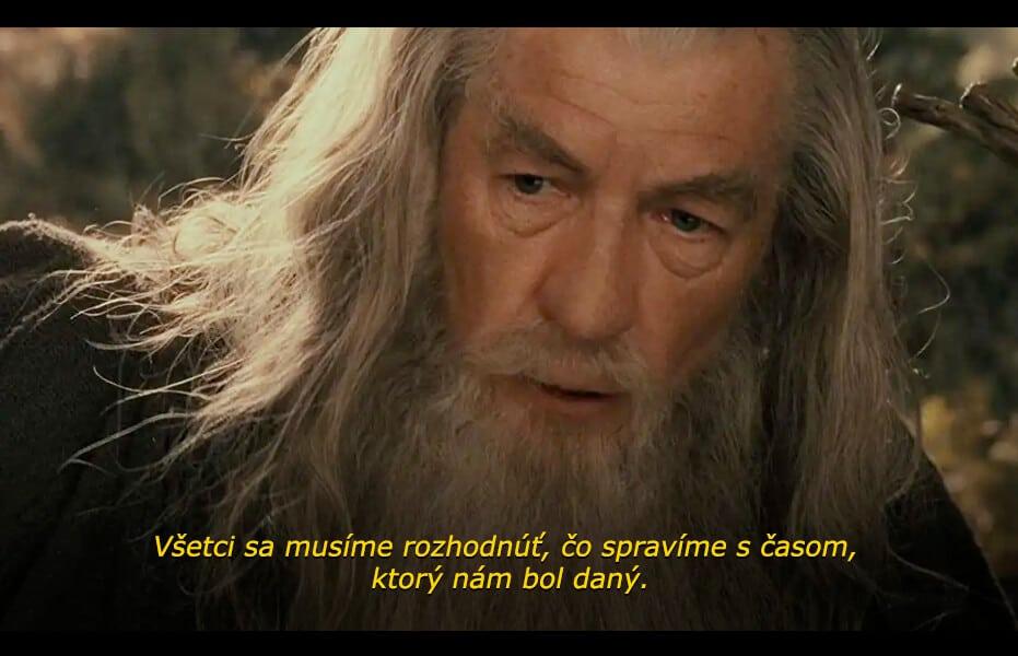 Filmový citát čarodejníka Gandalfa z trilógie Pán prsteňov