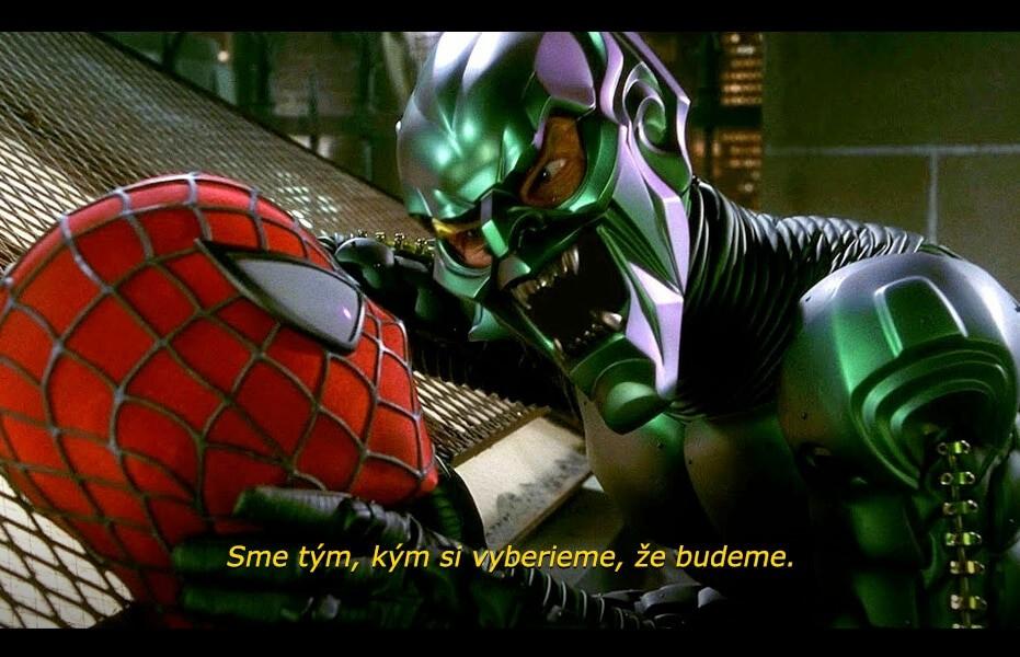 Filmový citát, ktorý predniesol Willem Dafoe ako Green Goblin vo filme Spider-Man